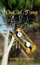 Out of Time by Loretta Livingstone (2015, Paperback)