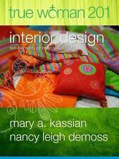 True Woman 201: Interior Design -