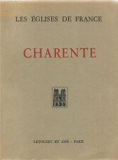 GEORGE - LES EGLISES DE FRANCE CHARENTE - LIVRE ANCIEN XXème CHARENTE