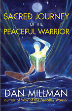 Sacred Journey of the Peaceful Warrior: Second Edit... by Millman, Dan Paperback
