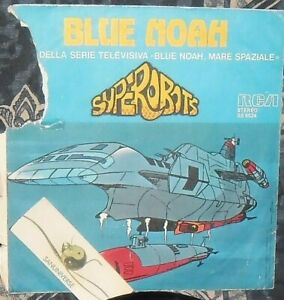 DISCO VINILE SIGLE TV SUPER ROBOTS BLUE NOAH,I CAVALIERI DEL RE KING ARTHUR ARTù