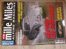 $$ Revue mille Miles Alpine Magazine N°36 Alpine Espagne  A310/4Cyl  Cheinisse