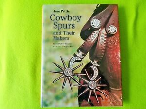 Cowboy Spurs and Their Makers BOOK by Jane Pattie~McChesney~Crockett~Bayers~NR