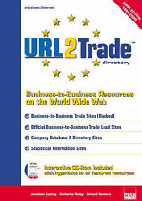 URL2 Trade Directory: Business to Business Resources on the World Wide Web by B
