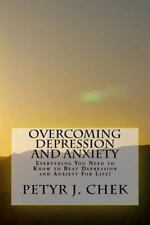 Depression and Anxiety, Anxiety and Depression, Depression Cure: Overcoming...