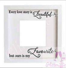 EVERY LOVE STORY IS BEAUTIFUL  VINYL DECAL STICKER FOR IKEA RIBBA BOXFRAME
