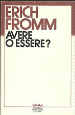 Erich Fromm: Avere o essere.