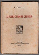 G. Gabetti la poesia di Morike e di Lenau casa editrice Alberto Stock 1926 6581