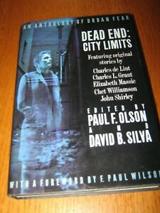 Dead End: City Limits edited by Paul F. Olson & David B. Silva - 1st HC ed(1991)
