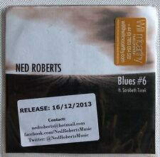 NED ROBERTS  - BLUES #6 RARE 2 TRACK PROMO CD