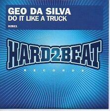 (600B) Geo Da Silva, Do It Like A Truck - DJ CD