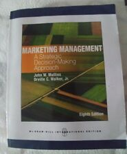 Marketing Management: A Strategic Decision-Making Approach by John W. Mullins.