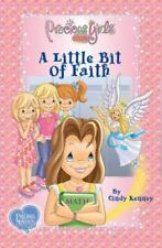 A Little Bit of Faith: Book One Soft Cover (Precious Girls Club)