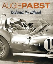 Augie Pabst: Behind the Wheel by Robert Birmingham. Signed by Augie Pabst