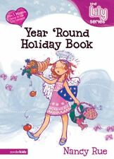 The Year `Round Holiday Book (Young Women of Faith