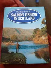 The Haig Guide To Salmon Fishing In Scotland