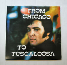ELVIS PRESLEY from chicago to tuscaloosa 2LP recorded live 1972 & 1975