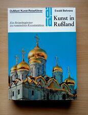 Kunst in Rußland - DuMont Kunst Reiseführer E. Behrens Reisebegleiter Buch