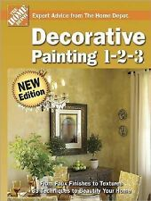 NEW - Decorative Painting 1-2-3 (Home Depot 1-2-3) by The Home Depot