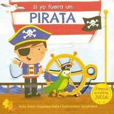 Si Yo Fuera un Pirata by Smriti Prasadam-halls and Smrti Prasadam (2016,...