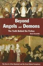 Beyond Angels & Demons : The Truth Behind the Fiction  Rene Chandelle (2006) HC