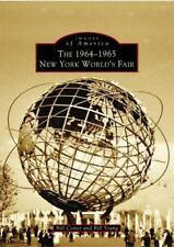 Images of America: The 1964-1965 New York World's Fair by Bill Cotter and...