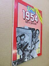 30 ANNI DELLA NOSTRA STORIA 1954 FATTI E PERSONE Acquaviva Barberis Murialdi di