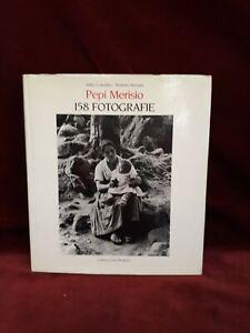 PEPI MERISIO 158 FOTOGRAFIE - COLOMBO / BARZANTI - Grafica e Arte Bergamo 1985