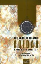 The correct Islamic Aqidah & that which opposes it by Shaykh Abdul Aziz Ibn Baz