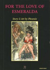 For the Love of Esmeralda by Phoenix (Softback, 2004)