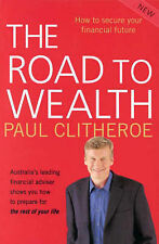 THE ROAD TO WEALTH - PAUL CLITHEROE - FINANCIAL FUTURE