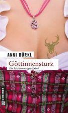 Göttinnensturz von Anni Bürkl (2013, Taschenbuch)