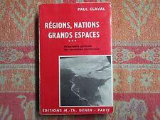 Paul Claval : Régions, nations, grands espaces