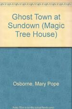 Ghost Town at Sundown (Magic Tree House),Mary Pope Osborne, Sal Murdocca