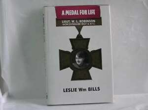 Medal for Life: Biography of Captain William Leefe Robinson ([Into battle]), Bil