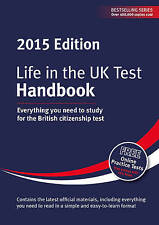 Life in the UK Test: Handbook: Everything You Need to Study for the British...