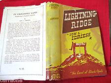 Ion L Idriess LIGHTNING RIDGE LAND OF BLACK OPALS 1947 HCDJ AUSTRALIAN
