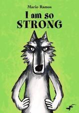 Gecko Pre 00004000 ss Titles: I Am So Strong by Mario Ramos (2011, Hardcover)