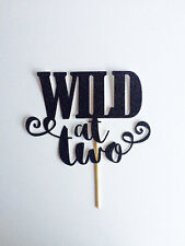 wild at 2 two Cake Topper 2nd birthday two today
