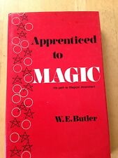 Apprenticed to Magic by W E Butler -- Hardcover