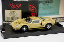 Bang 1/43 - Ford GT40 Oro