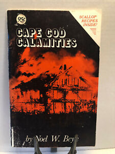 Cape Cod Calamities Noel W. Beyle First Edition Signed Paperback 1983 Book