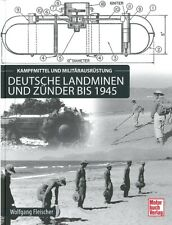 Fleischer: Deutsche Landminen und Zünder bis 1945 Handbuch/WW2/Wehrmacht/Technik