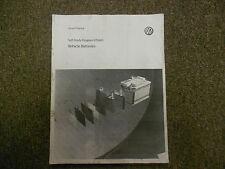 2007 VW Self Study Program Vehicle Batteries  Service Training Manual BOOK 06