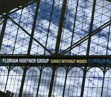 Florian Hoefner Group : Songs Without Words CD