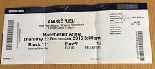 Andre Rieu Used Ticket Stub - Manchester Arena (22/12/16)