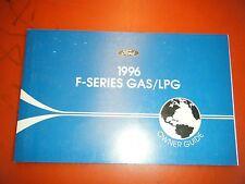 1996 FORD F & B SERIES GAS/LPG ORIGINAL FACTORY OPERATORS OWNERS MANUAL GUIDE