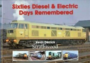 Sixties Diesel & Electric Days Remembered BOOK RRP £29.95 SAVE 35% PLUS