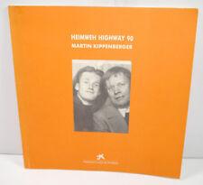 HEIMWEH HIGHWAY 90 - Martin Kippenberger Buch SC FUNDACIO CAIXA DE PENSIONS *WRY