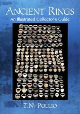 Illustrated Guide to Ancient, Roman, Byzantine & Medieval Rings